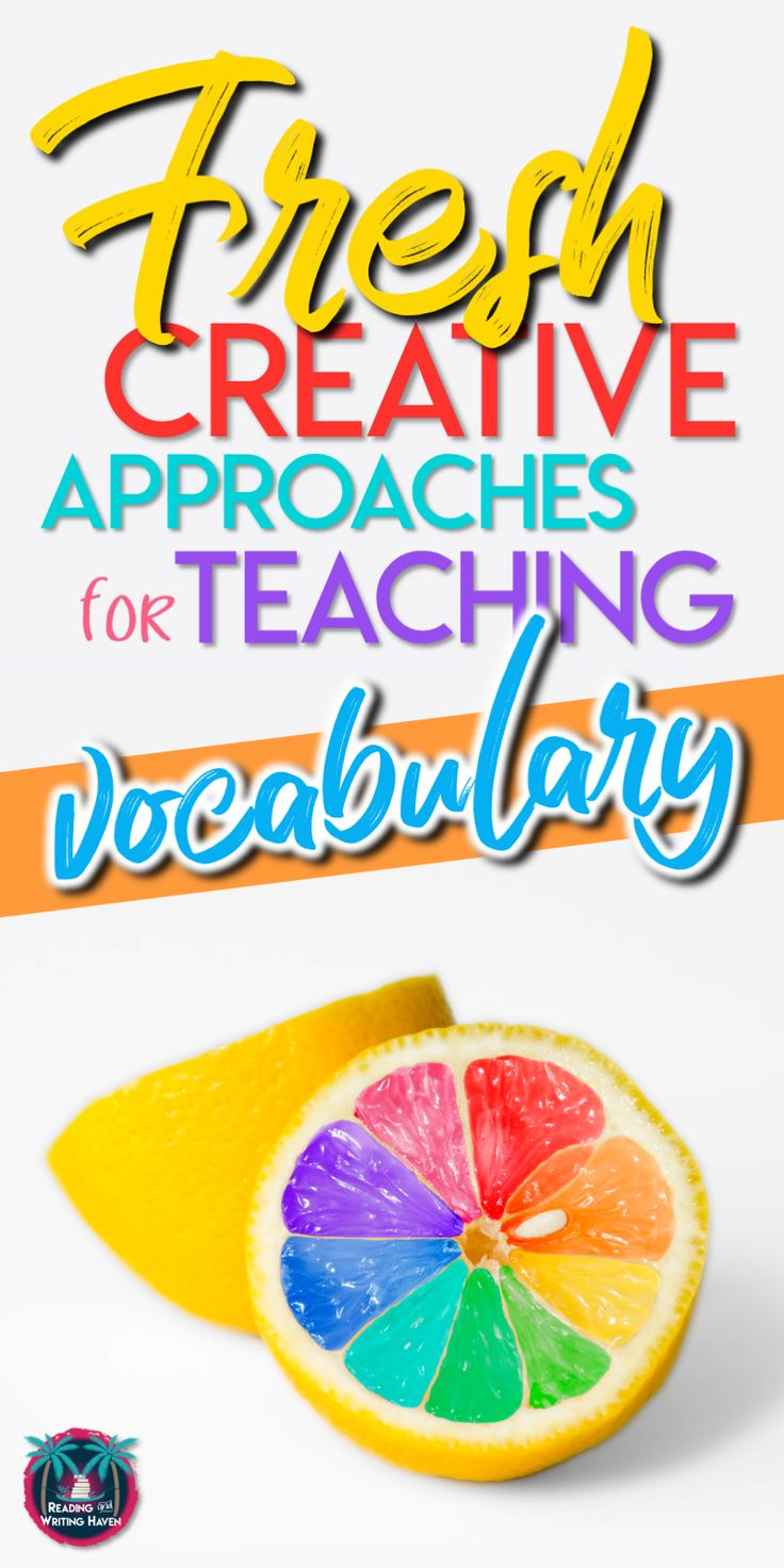 How to Teach Vocabulary in Secondary Classrooms