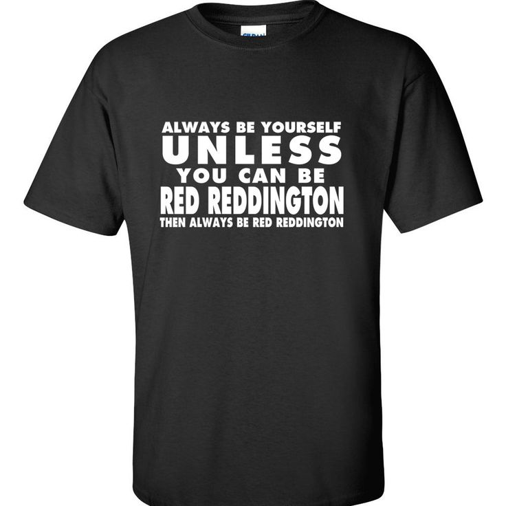 Red Reddington T Shirt The Blacklist James Spader T-Shirt Funny Humor 5 COLORS #Varies #GraphicTee