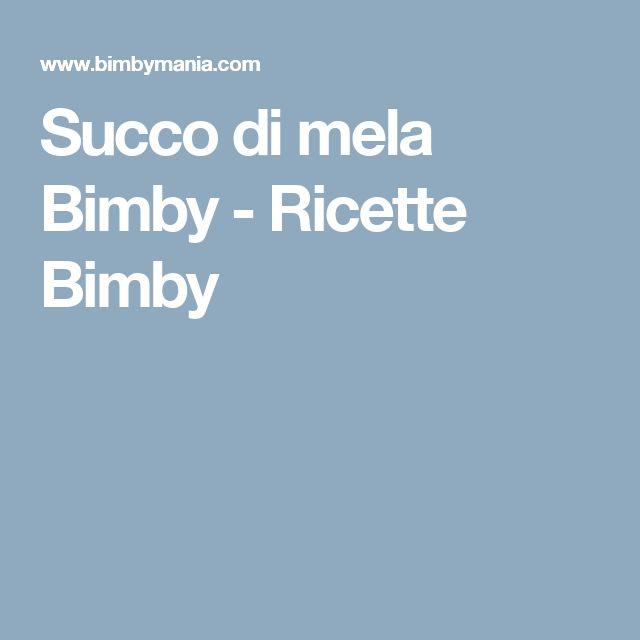Succo di mela Bimby - Ricette Bimby