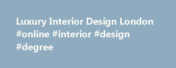 25 best ideas about interior design degree on pinterest interior design online interior for Interior design diploma vs degree