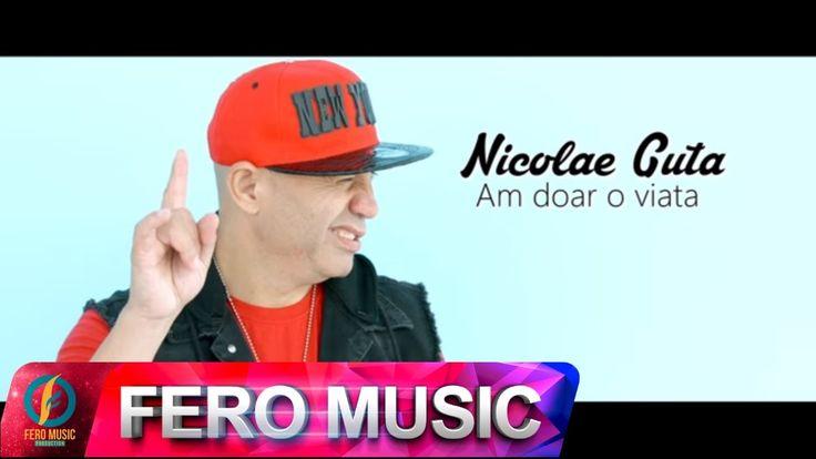 Nicolae Guta - Am doar o viata (VIDEOCLIP OFICIAL) hit 2016