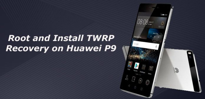 Install Twrp Recovery On Huawei P9 In 2020 With Images Huawei