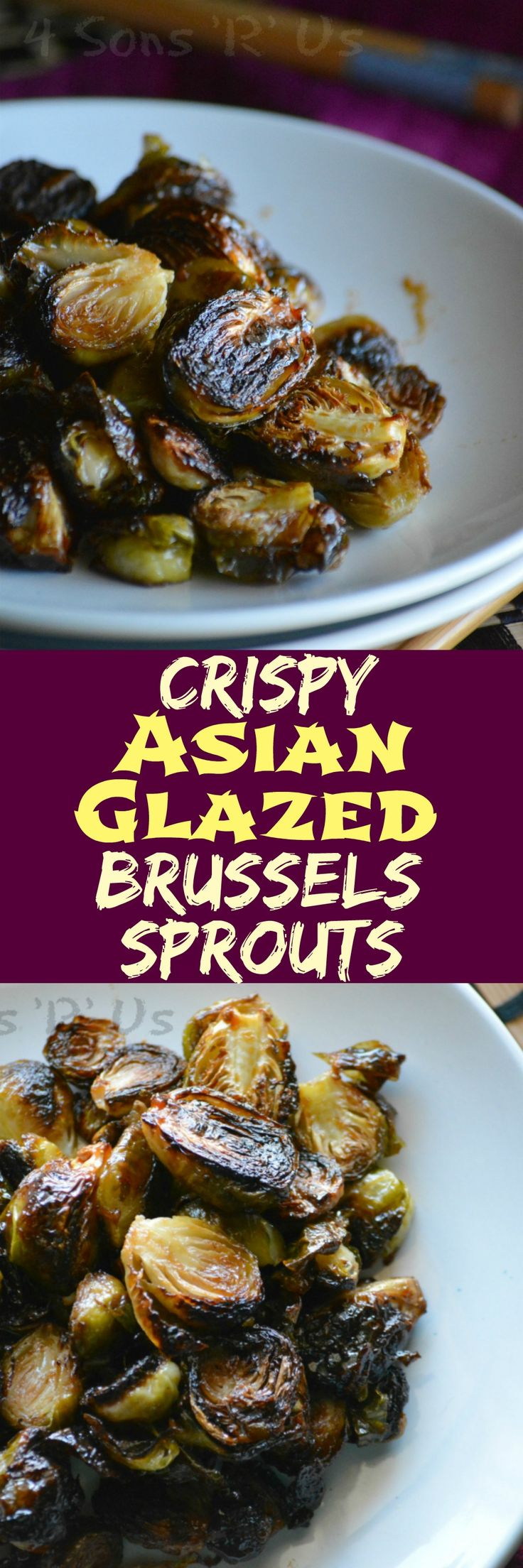 Crispy asian glazed brussel sprouts, use spray oil or veg stock