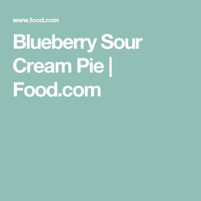 Blueberry Sour Cream Pie | Food.com