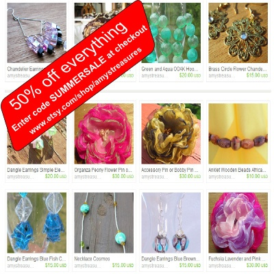 Who likes sales? I do! I'm having a Half Off sale, just use coupon code SUMMERSALE during checkout for 50% your entire purchase. Sale is on all item  http://www.etsy.com/shop/amystreasures?ref=si_shop