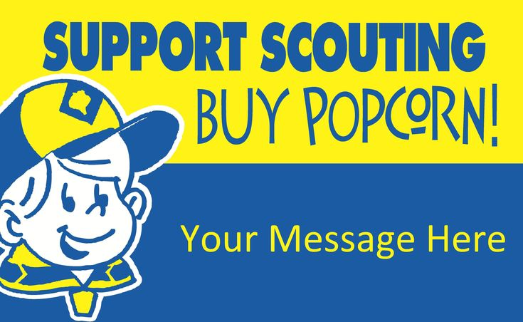 Cub Scout Popcorn Poster Sign - wonder if we can make the as fliers to send home with kids...