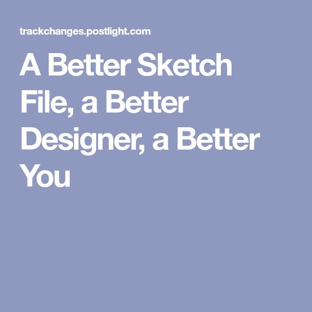how to become a better designer sketch