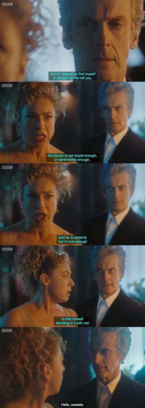 Hello, Sweetie. *Loved this moment* ▪ #DoctorWho #Twelve #RiverSong #Love ♡♡