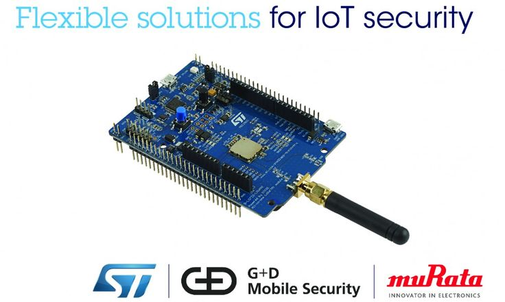 G D Mobile Security, Murata, and STMicroelectronics Bring Flexible and Efficient Security Solutions to a Wide Range of IoT Devices