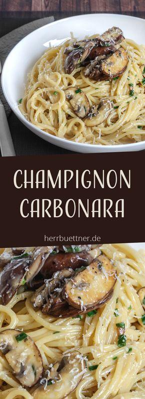 Champignon Carbonara …   – Nudeln | Pasta | Rezepte