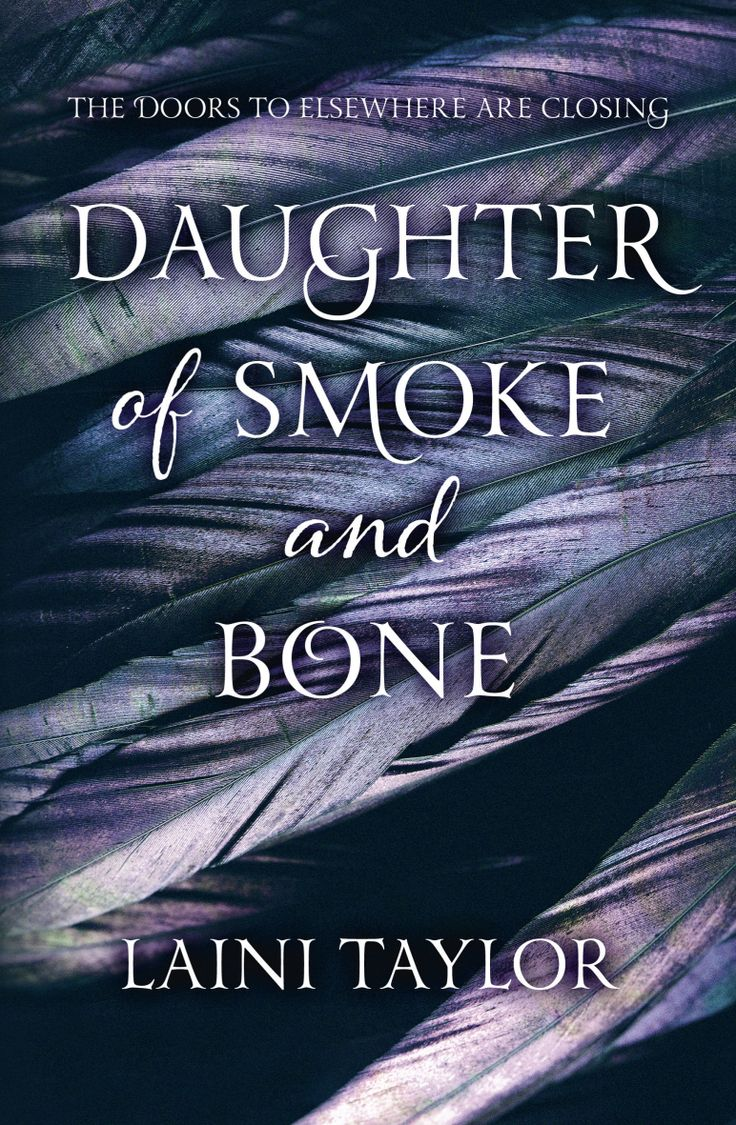 Daughter Of Smoke And Bone, By Laini Taylor