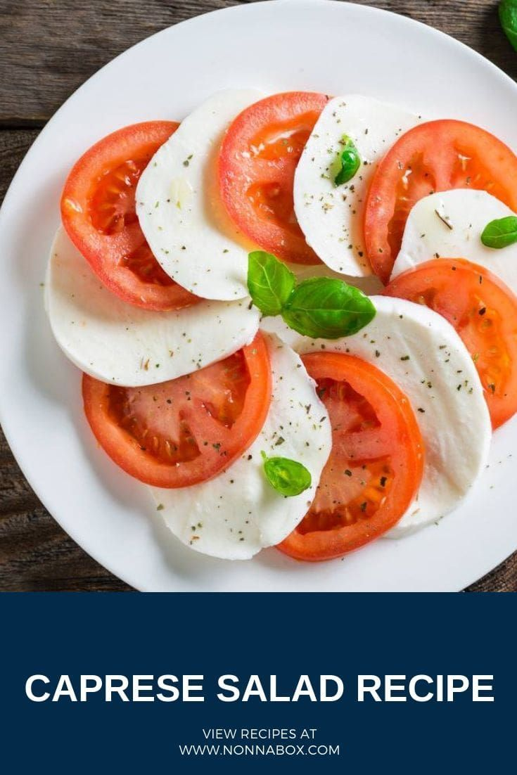 Caprese Salad Recipe With Buffalo Mozzarella Recipe Caprese Salad Recipe Italian Recipes Caprese Salad