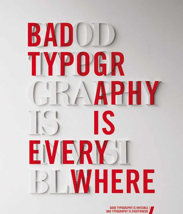 Good Typography is Invisible/Bad Typography is Everywhere. Source: Six Revisions