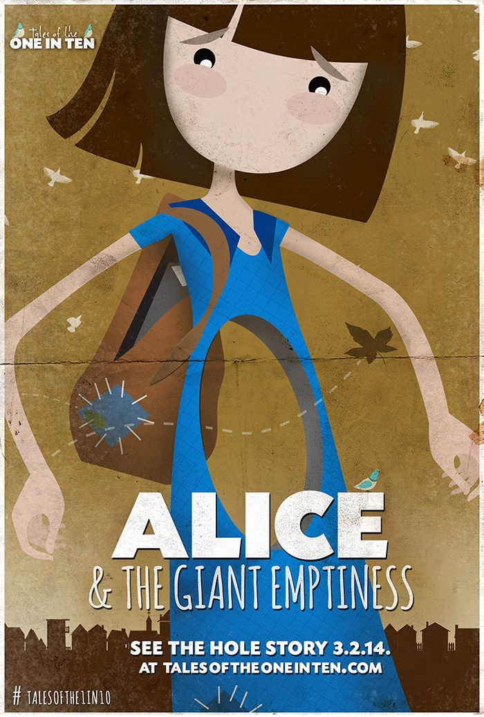 Ever felt like you were missing something?  Alice does.   Watch the official teaser for 'Alice & The Giant Emptiness' the first short film from the animated series Tales of the One in Ten.   Share with your friends and stay tuned to see the 'hole' story 03.02.14.  Watch the teaser...  http://talesoftheoneinten.com/  Follow us...  #talesofthe1in10  https://twitter.com/talesofthe1in10  Find out more... http://talesoftheoneinten.com/