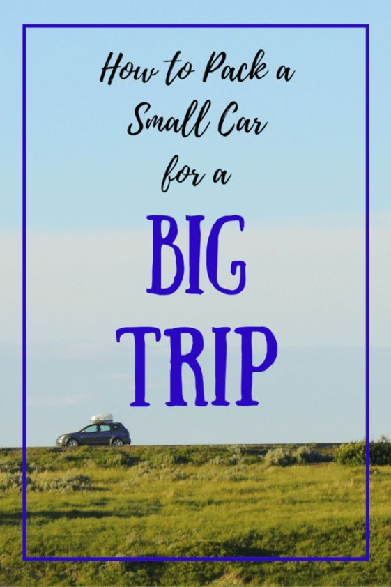 Don't let a small car keep you from the road trip of your dreams. Here are some tried and true tips for packing for a long road trip in a small vehicle. You can do it!