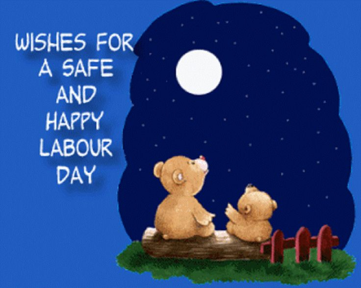 Wishes For A Safe And Happy Labour Day