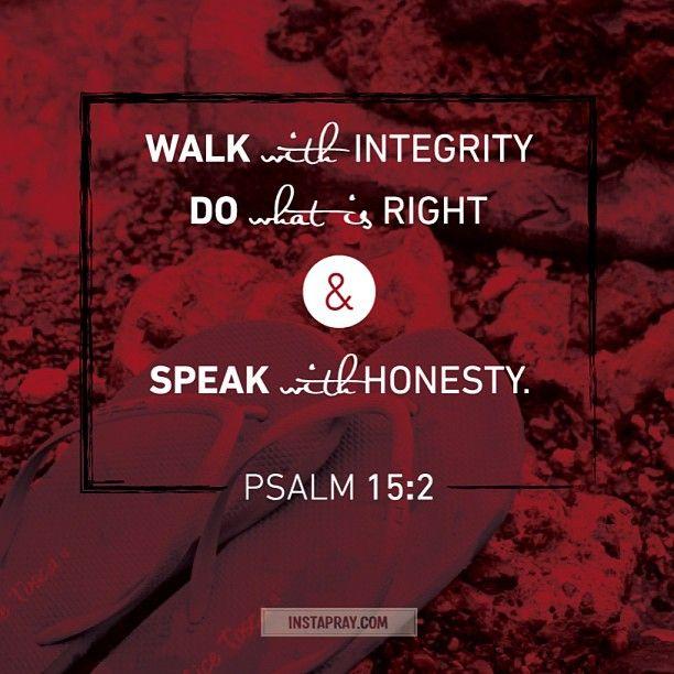 #Scripture                                     Psalm 15:2