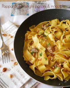 Pappardelle con funghi porcini e nocciole, primo piatto vegetariano, facile e gustoso. Adatto anche al pranzo della domenica