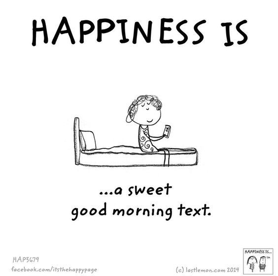 Good morning! Text someone this morning & start their day off right!