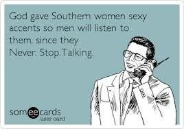 "southern women humor- JD would always cut me off and say ""Okay... Okay...."" which would only make things worse, especially if he was trying to sleep."