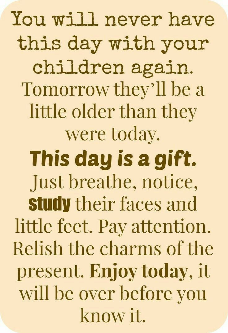 This Day Is A Gift Mom Life Parenting Pinterest