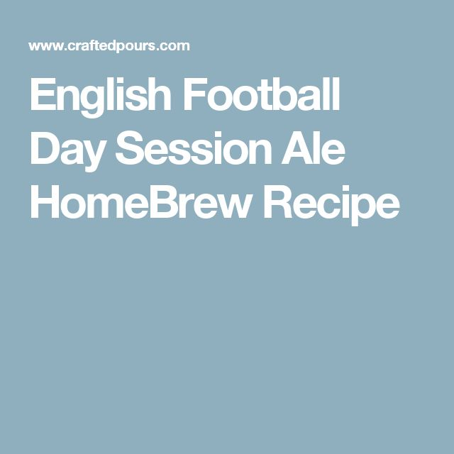 English Football Day Session Ale HomeBrew Recipe