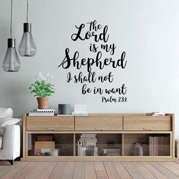 23 Psalm Wall Art Christian Bible Verse Vinyl Decal Lettering The Lord Is My Shepherd Religiou In 2020 Christian Wall Art Vinyl Decor Vinyl Wall Decals