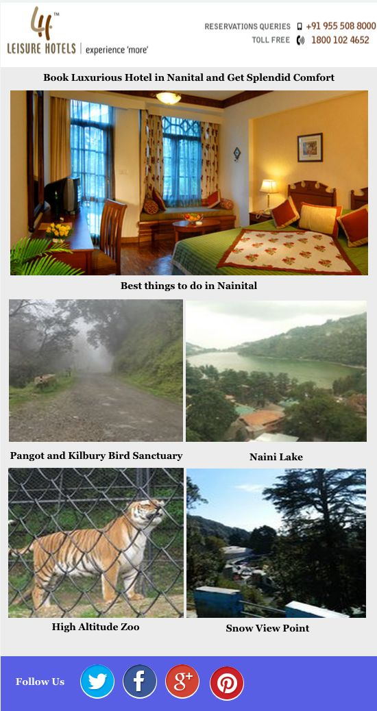 Book Luxurious Hotel in Nainital and Get Splendid Comfort