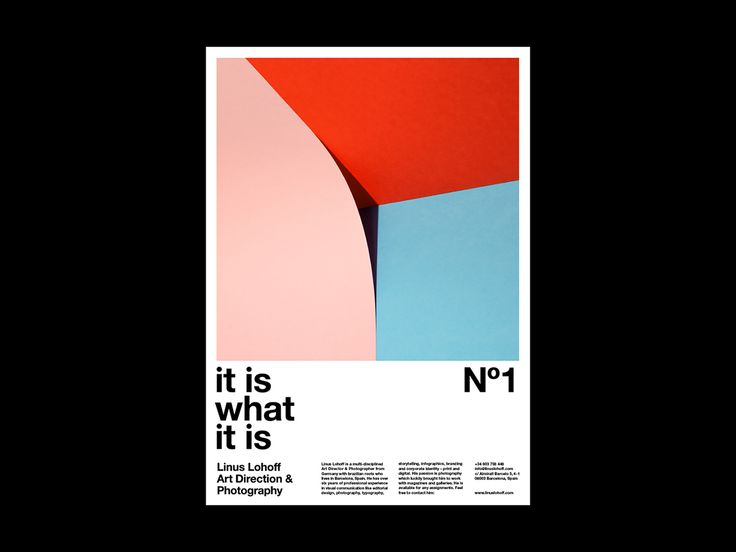 """Poster Series »It is what it is« - Self publication of Linus Lohoff """"This series of posters depicting abstract photo Illustrations with the formal means of form, color, material and light represents my profession of art direction and photography. »It..."""