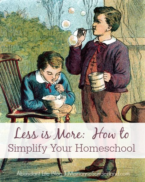Less is More: How to Simplify Your Homeschool... During a recent homeschool consultation, a sweet mom shared with me her anxiety over not doing enough for...
