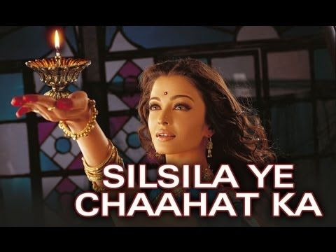 Silsila Ye Chaahat Ka - (Video Song) - Devdas - YouTube