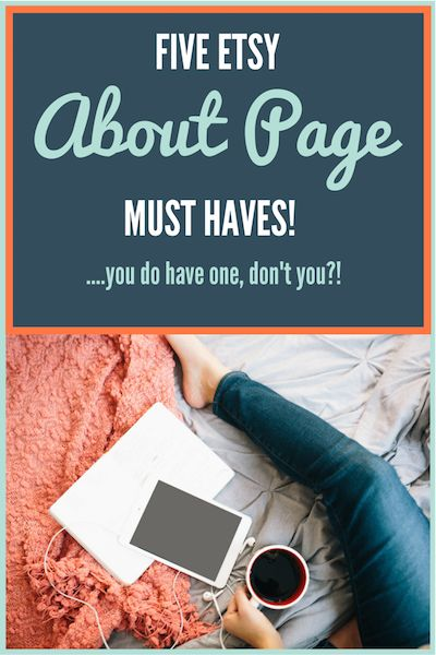 5 Things Your Etsy About Page Must Have (plus a bonus HOT TIP!) - Here are 5 things that your Etsy About page needs to have to help your customers get to know you and your store so they can make a buying decision.... craftercoach.com/...