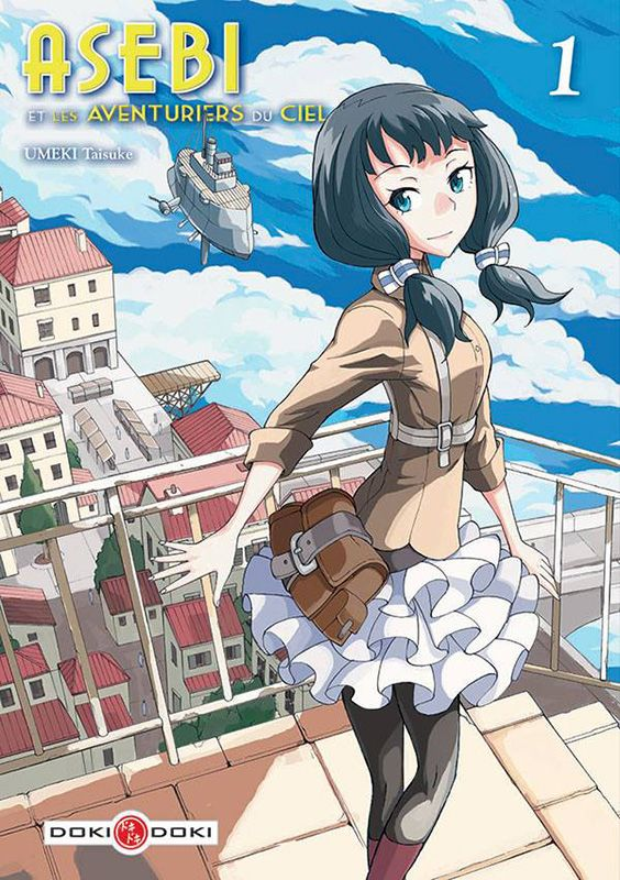 Asebi et les aventuriers du ciel est un manga seinen crée en 2014 par UMEKI…