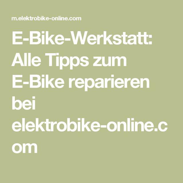 E-Bike-Werkstatt: Alle Tipps zum E-Bike reparieren bei elektrobike-online.com