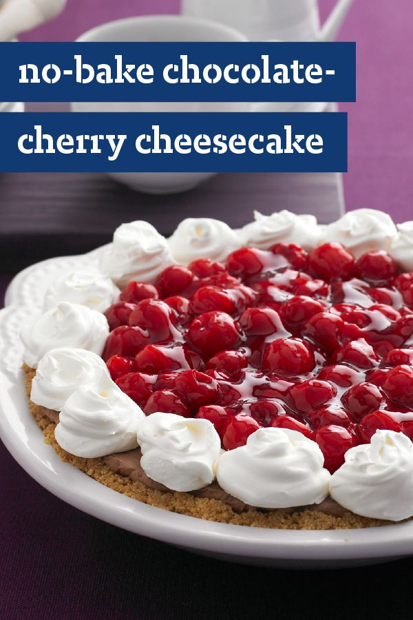 No-Bake Chocolate-Cherry Cheesecake – Here's our luscious no-bake ...
