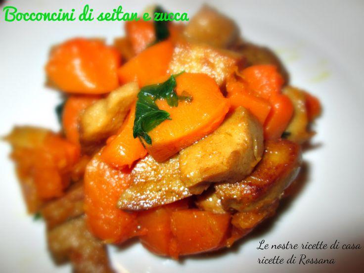 Bocconcini di seitan e zucca, ricetta vegana