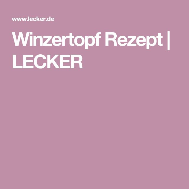 Winzertopf Rezept   LECKER
