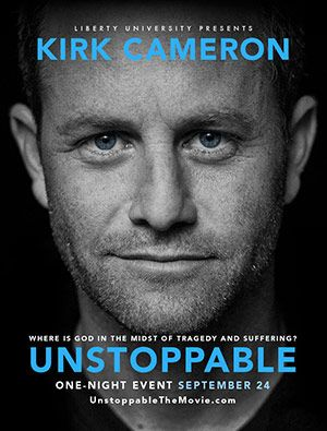 """Faith is stronger than doubt.""  NCM Fathom Events and Provident films are pleased to bring Kirk Cameron back to the big screen when Liberty University presents UNSTOPPABLE in select cinemas nationwide on Tuesday, September 24."