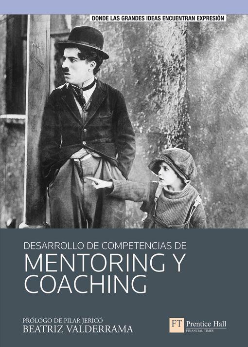 Resumen con las ideas principales del libro 'Desarrollo de competencias de mentoring y coaching', de Beatriz Valderrama. Habilidades y estrategias para mentores. Ver aquí: http://www.leadersummaries.com/resumen/desarrollo-de-competencias-de-mentoring-y-coaching