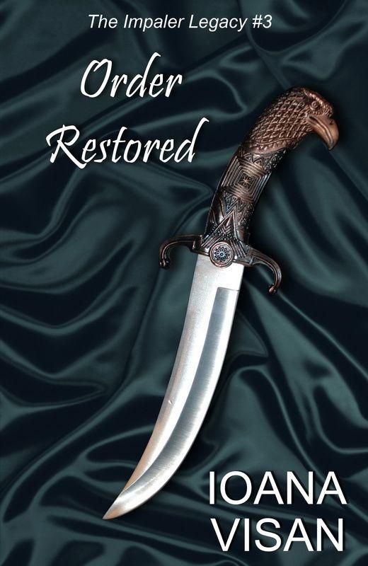 Order Restored, (The Impaler Legacy #3), December 2013 http://www.amazon.com/dp/B00H1N6J68