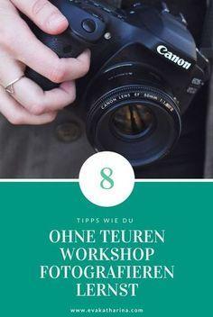 Wie du ohne teure Workshops fotografieren lernst – Joy Feichtinger