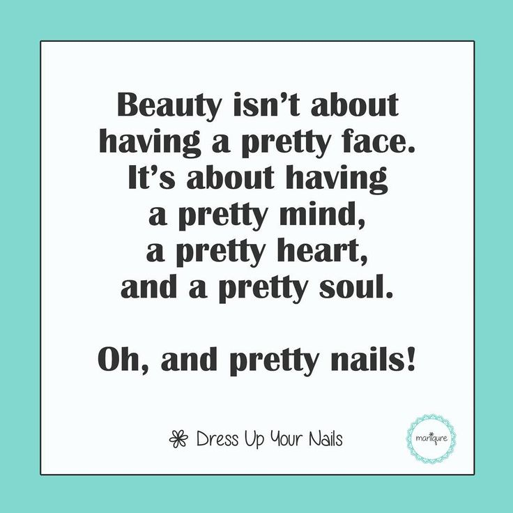 Nail Art Quote: Manicure Quotes, Motivational