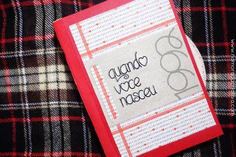 """A leitora Ana Paula Krummenauer enviou para mim o livrinho que montou para presentear o namorado no dia do seu aniversário. O tema do livrinho é: """"Quando você nasceu"""", e tem o objetivo de reunir os acontecimentos do dia e do ano do nascimento. Ela mesma vai contarpara vocês: """"O livro foi feito com 10 envelopes de carta vermelhos e uma tira de papel que eu sanfonei para colar os envelopes/ usei esse tutorial (AQUI) para fazê-lo. Cada envelope continha um tema referente à data e, dentro…"""