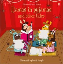 Usborne Phonics Stories - Llamas in Pyjamas and Other Tales
