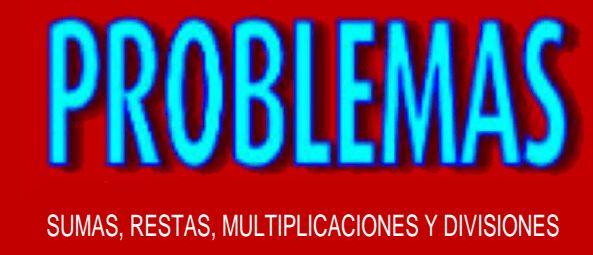 474 PROBLEMAS SECUENCIADOS PARA PRIMER CICLO PRIMARIA