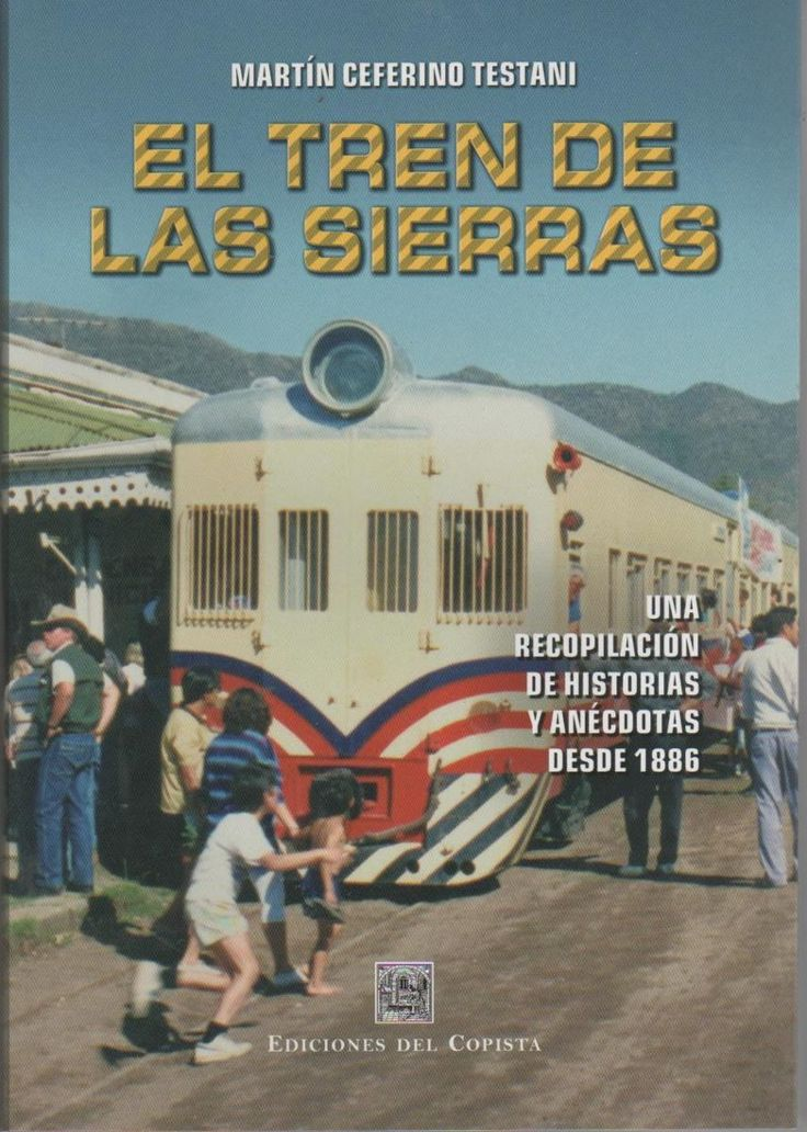 Libro Tren De Las Sierras De Cordoba - $ 170,00 en MercadoLibre