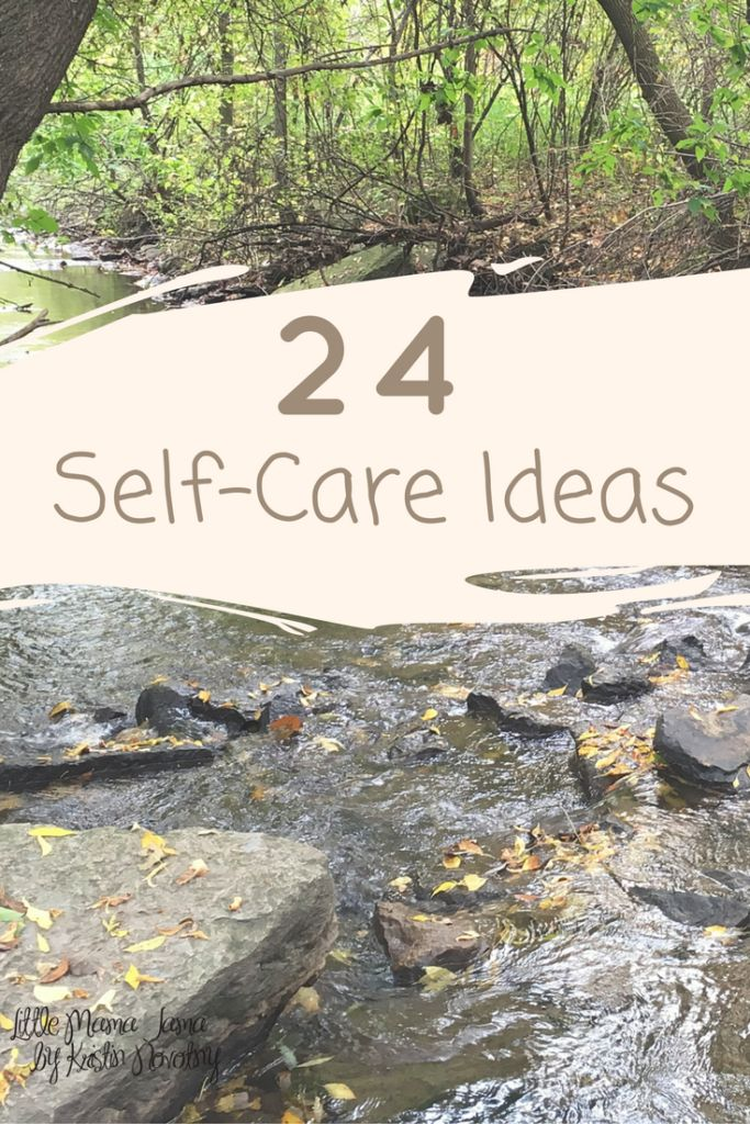 24 Self-Care Ideas you can do today to support your mental and emotional health!