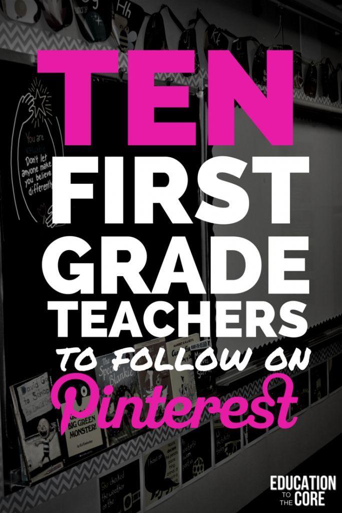 Ten First Grade Teachers to Follow on Pinterest