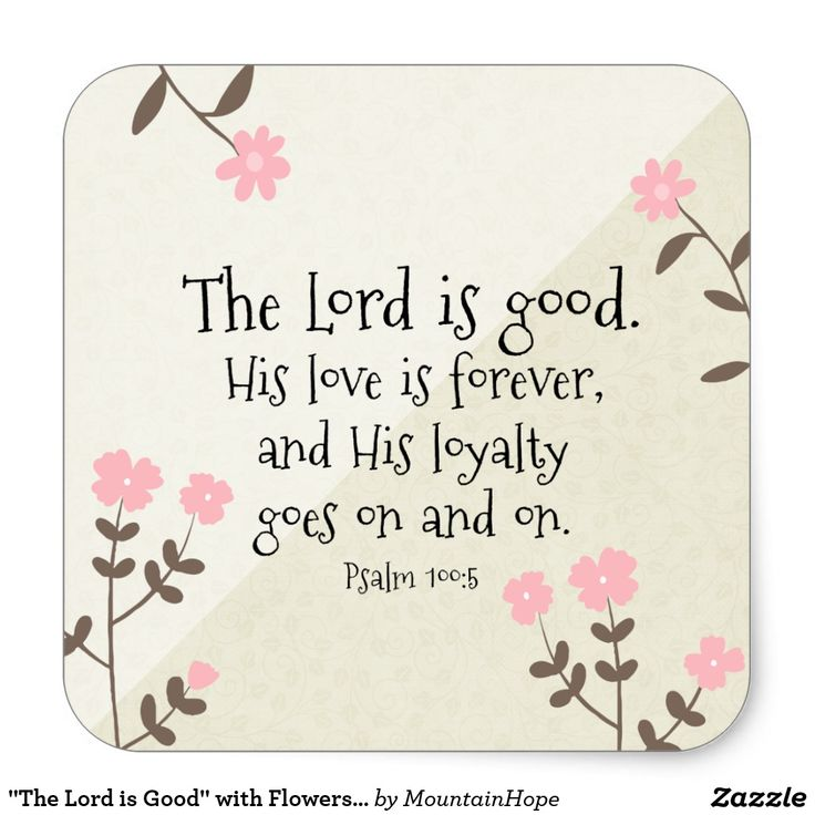 """""""The Lord is Good"""" with Flowers Stickers"""
