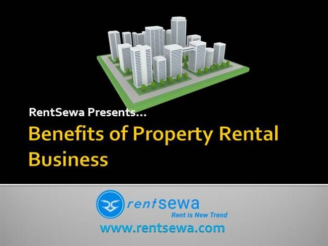 You will get numerous benefits if you're going to participate in property rental business in India.